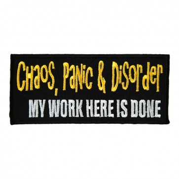 Chaos Panic and Disorder Embroidered Patch