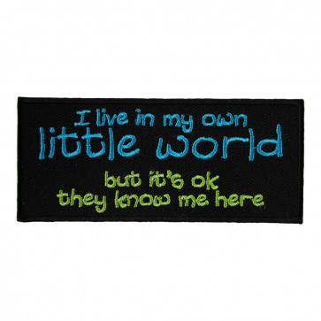 I Live in My Own Little World Patch