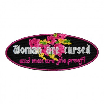Women Are Cursed Men Are Proof Ladies Embroidered Patches