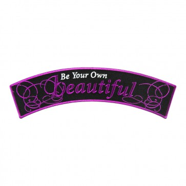 Be Your Own Beautiful Embroidered Rocker Patch