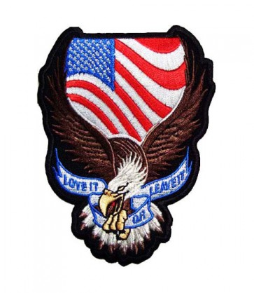 Love It Or Leave It US Flag Eagle Patch, Patriotic Patches