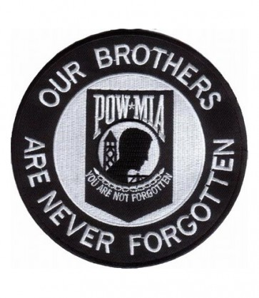 POW MIA Our Brothers Never Forgotten Military Patches