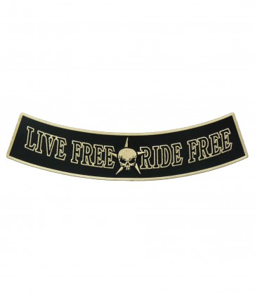 Live Free Ride Free Rocker Patch, Biker Rocker Patches