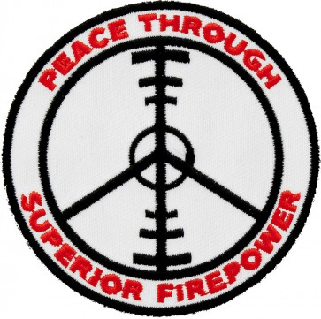 Peace Through Superior Firepower Patch