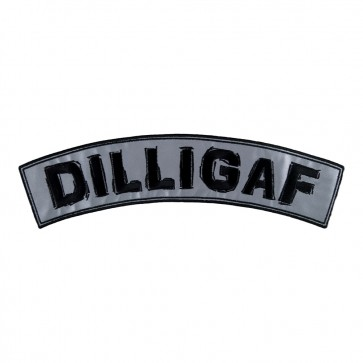 Embroidered DILLIGAF Reflective Rocker Patch