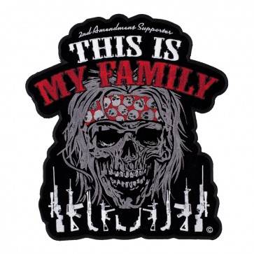 This Is My Family Guns & Skull Sew On Patch
