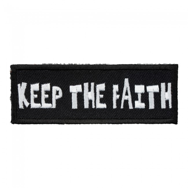 d70940d0fa Keep The Faith Patch | Motivational Sayings Patches