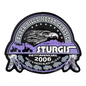 2006 Sturgis 66th Official Black Hills Motor Classic Metal Sign