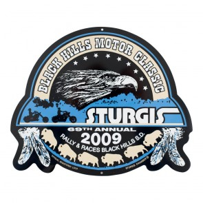 2009 Sturgis 69th Official Black Hills Motor Classic Metal Sign
