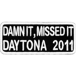 2011 Daytona Bike Week Damn It, Missed It White Event Patch