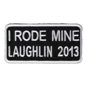 Sew On 2013 Laughlin I Rode Mine White Event Patch
