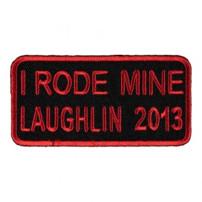 Sew On 2013 Laughlin I Rode Mine Red Event Patch