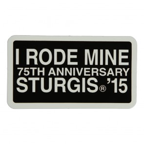 2015 Sturgis 75th Anniversary Black Hills Rally I Rode Mine White Event Decal