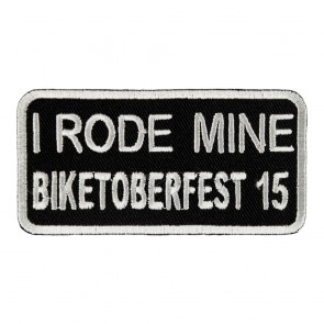 2015 Biketoberfest I Rode Mine White Event Patch
