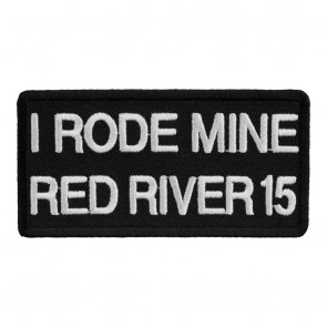2015 Red River I Rode Mine White 33rd Anniversary Event Patch