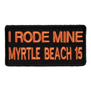 2015 Myrtle Beach Embroidered I Rode Mine Orange Event Patch
