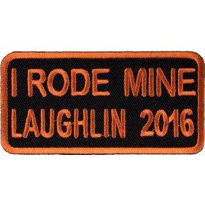 2016 Laughlin River Run I Rode Mine Orange Anniversary Event Patch