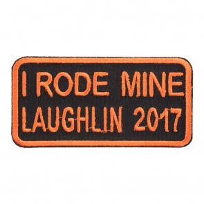 2017 Laughlin I Rode Mine Orange Event Patch