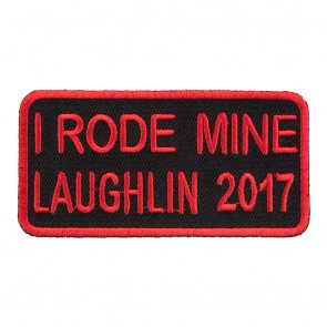2017 Laughlin I Rode Mine Red Event Patch