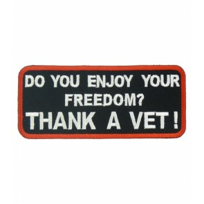 Do You Enjoy Freedom Thank A Vet Patch, Veteran Patches