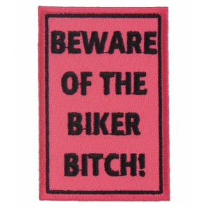 Beware of The Biker Bitch Patch, Women's Biker Patches