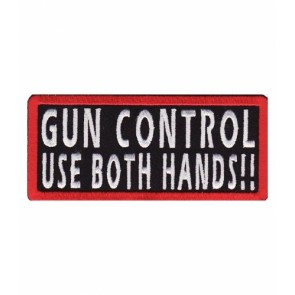 Gun Control Use Both Hands Patch, 2nd Amendment Patches