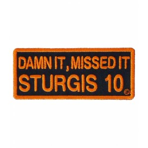 2010 Sturgis Rally Damn It, Missed It Orange Event Patch