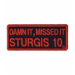 2010 Sturgis Rally Damn It, Missed It Red Event Patch