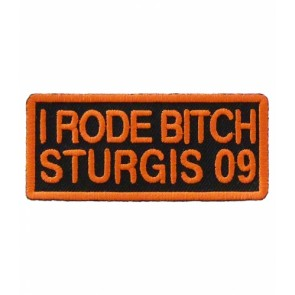 2009 Sturgis I Rode Bitch Event Patch