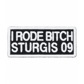2009 Sturgis I Rode Bitch White Event Patch