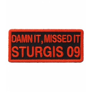 Damn It Missed It Sturgis 2009 Red Event Patch