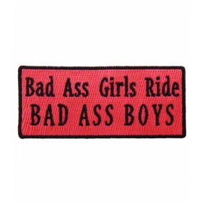 Bad Ass Girls Ride Bad Ass Boys Patch, Ladies Patches