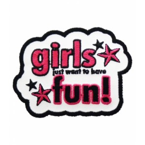 Girls Just Wanna Have Fun Patch, Ladies Patches