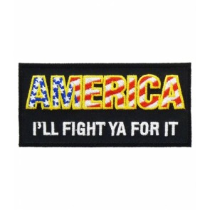 America, I'll Fight Ya For It, Patriotic Patches