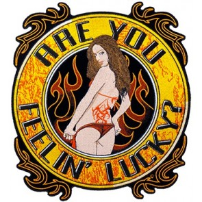 Are You Feelin Lucky Sexy Girl Patch, Biker Back Patches