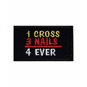 1 Cross 3 Nails 4 Ever Patch, Christian Biker Patches