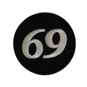 69 Black & White Round Patch, Biker Sayings Patches
