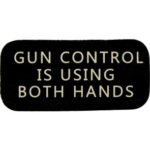 Gun Control Is Using Both Hands Black & White 100% Genuine Leather Patch