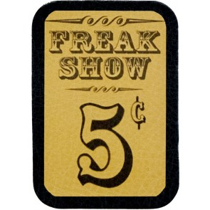 Antique Freak Show 5 Cents Sign Genuine Leather Patch
