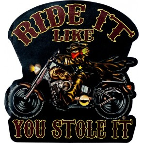 Ride It Like You Stole It Lone Rider Genuine Leather Sew On Patch