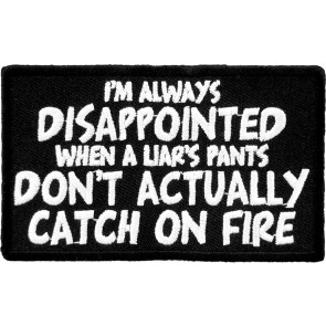 A Liar's Pants Don't Actually Catch On Fire Patches