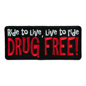 Ride To Live Live To Ride Drug Free Sew On Patch