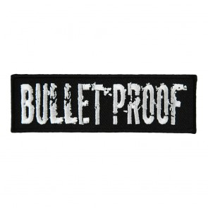 Bullet Proof Distressed Writing Embroidered Patch