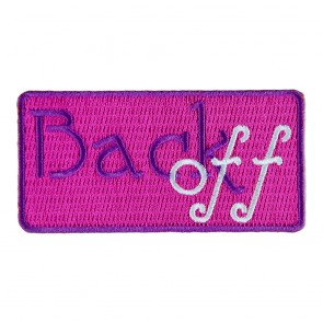 Back Off Embroidered Sew On Patch