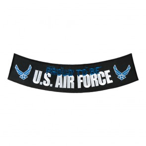 Iron On Proud To Be U.S. Air Force Embroidered Rocker Patch