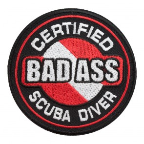 Embroidered Certified Bad Ass Scuba Diver Patch