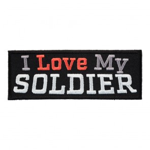 Embroidered I Love My Soldier Patch