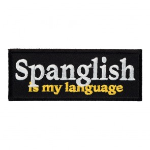 Sew On Spanglish Is My Language Patch