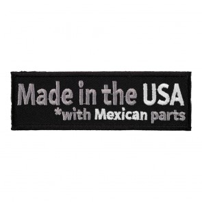 Made In The USA With Mexican Parts Sew On Patch