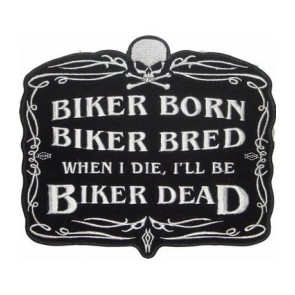 Biker Born Biker Bred Patch, Biker Patches